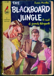 The Blackboard Jungle / by Evan Hunter