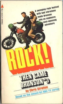 Rock! (Then Came Bronson #3) / by Chris Stratton