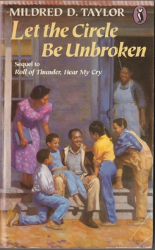 Let the Circle Be Unbroken / by Mildred D. Taylor
