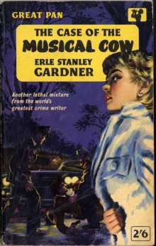 The Case of the Musical Cow / by Erle Stanley Gardner