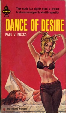 Dance of  Desire / by Paul V. Russo