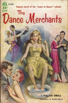 The Dance Merchants / by J. Walter Small