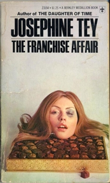 The Franchise Affair / by Josephine Tey<br>featuring the head of Debbie Harry of Blondie
