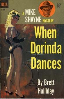 When Dorinda Dances / by Brett Halliday