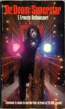 Dr. Doom: Superstar / by T. Ernesto Bethancourt