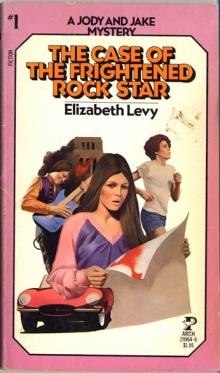 The Case of the Frightened Rock Star / by Elizabeth Levy