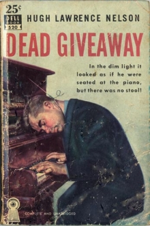 Dead Giveaway / by Hugh Lawrence Nelson