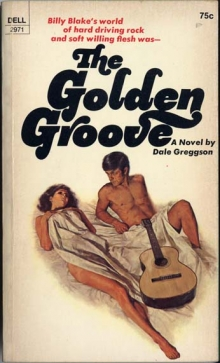 The Golden Groove / by Dale Greggson