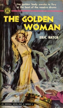 The Golden Woman / by Eric Hatch