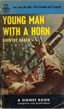 Young Man With a Horn / by Dorothy Baker