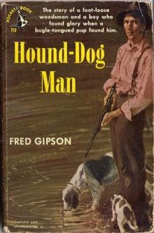 Hound-Dog Man / by Fred Gipson