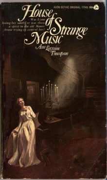 House of Strange Music / by Ann Lorraine Thompson