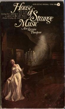 House of Strange Music / by Ann Lorraine Thompson