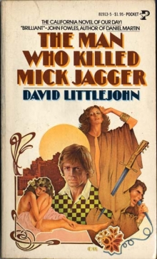 The Man Who Killed Mick Jagger / by David Littlejohn