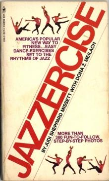 Jazzercise / by Judi Sheppard MIssett with Dona Z. Meilach