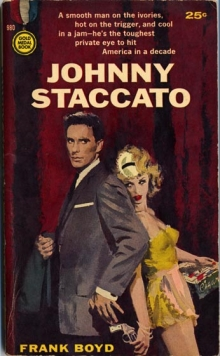 Johnny Staccato / by Frank Boyd