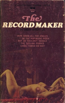The Record Maker / by Mann Wright Jr.