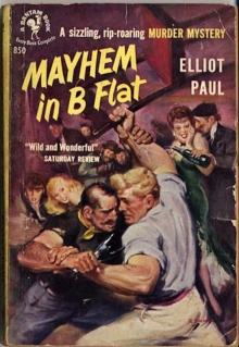 Mayhem in B Flat / by Elliot Paul