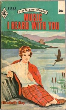 Music I Heard With You / by Elizabeth Hoy