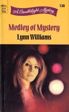 Medley of Mystery / by Lynn Williams