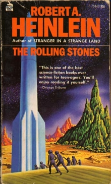 The Rolling Stones / by Robert A. Heinlein