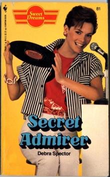 Secret Admirer / by Debra Spector