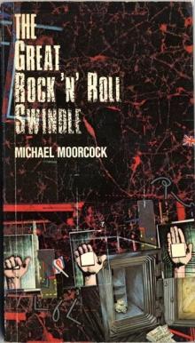 The Great Rock 'n' Roll Swindle / by Michael Moorcock