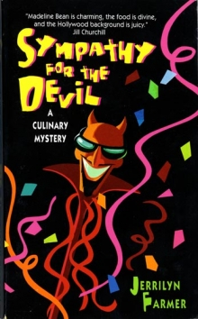 Sympathy for the Devil: A Culinary Mystery / by Jerrilyn Farmer