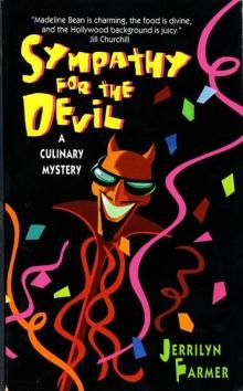Sympathy for the Devil: A Culinary Mystery / by Jerrilyn Farmer