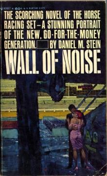 Wall of Noise / by Daniel M. Stein