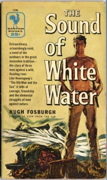 The Sound of White Water / by Hugh Fosburgh