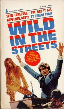Wild in the Streets / by Robert Thom