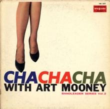 Cha Cha Cha with Art Mooney