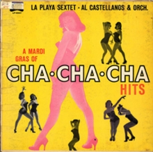 A Mardi Gras of Cha-Cha-Cha Hits