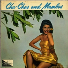 Cha-Chas and Mambos