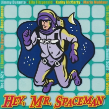 Hey, Mr. Spaceman