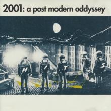 2001: A Post Modern Oddyssey