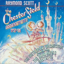 The Chesterfield Arrangements 1937-38