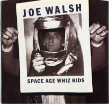 Joe Walsh - 'Space Age Whiz Kids'