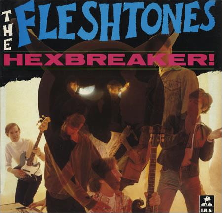 Fleshtones - Hexbreaker
